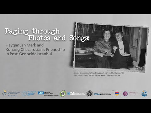 Hayganush Mark & Koharig Ghazarosian in Post-Genocide Istanbul by Lerna Ekmekcioglu & Melissa Bilal