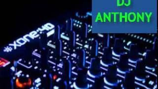 DJ ANTHONY- MIX de electronica (2013-2014)