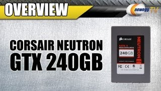 Newegg TV_ Corsair Neutron Series GTX 240GB SATA III Internal SSD Overview