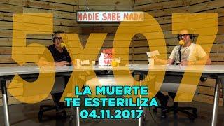 NADIE SABE NADA - (5x07): La muerte te esteriliza