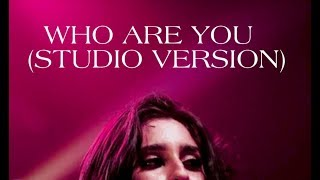 Fifth Harmony Who Are You The Reflection Tour Studio Version.mp3
