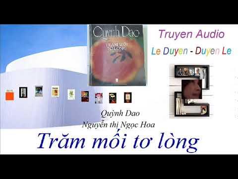 ( Tập 1 ) - Trăm mối tơ lòng – Quỳnh Dao - Truyện Audio Lê Duyên – Duyên Lê
