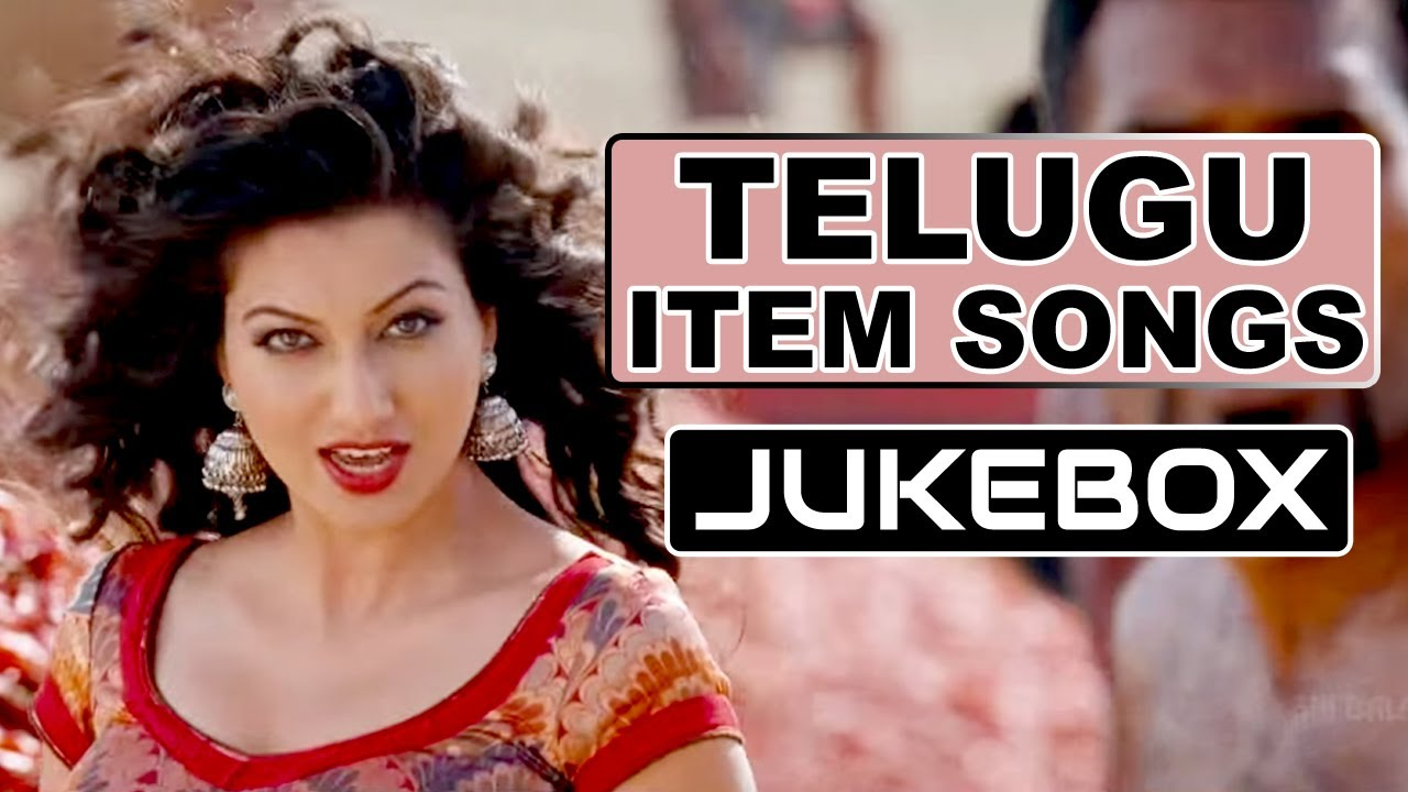 top telugu item songs telugu dancing hits youtube