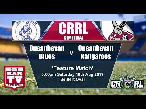 2017 Canberra RL - Semi Final 1 - Queanbeyan Blues v Queanbeyan Kangaroos