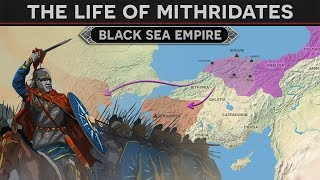 King Mithridates and the Black Sea Empire
