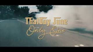 ThatDay June  -  Only One  -  HipHop Music 2018
