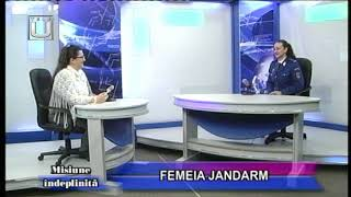 MISIUNE ÎNDEPLINITĂ. FEMEIA JANDARM
