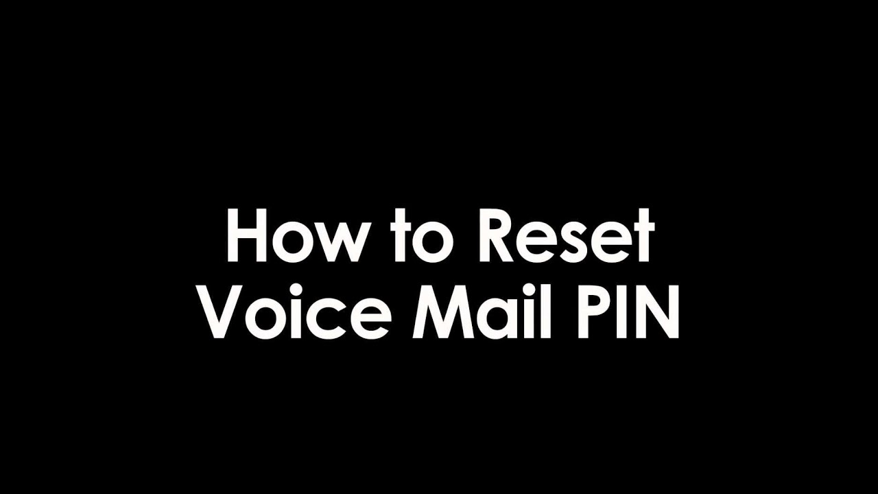 How To Reset Your Voicemail Pin With Phone Power Youtube
