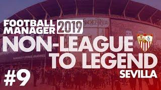 Non-League to Legend FM19 | SEVILLA | Part 9 | TITLE RACE | Football Manager 2019 thumbnail