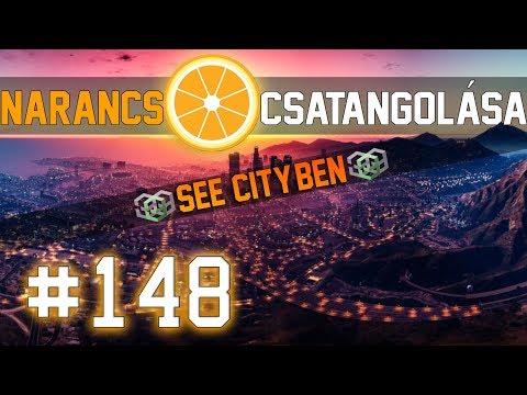 Narancs csatangolása See City-ben : 148-Ismét frakció nélkül vagyok 🤔