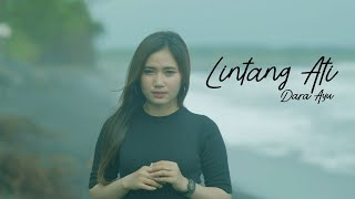 Download lagu Dara Ayu - Lintang Ati [ Official Music Video ]