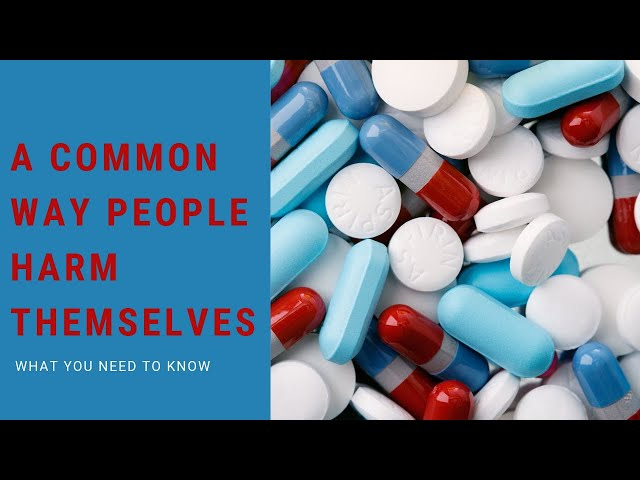 A Common Way People Harm Themselves – What You Need To Know
