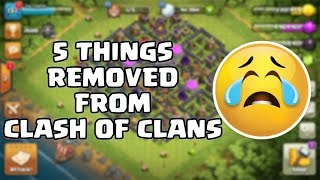 5 AWESOME THINGS THAT WERE REMOVED FROM CLASH OF CLANS 😰