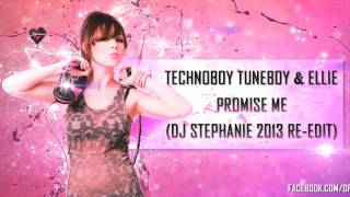 Technoboy, Tuneboy & Ellie - Promise Me (Dj Stephanie 2013 Re-Edit) (Official Videoclip)