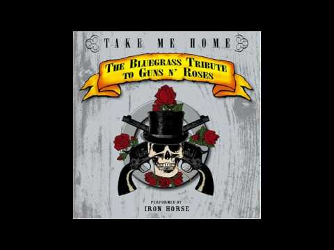 Iron Horse - Mr. Brownstone - Take Me Home - The Bluegrass Tribute To Guns 'N Roses