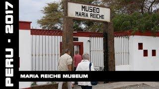 Maria Reiche Museum, Peru, 2017