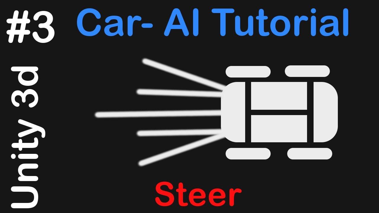 #3 Car AI - Unity 3D Tutorial - Steering