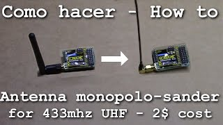 "TUTORIAL : How to made antenna ImmersionRC 433MHz ""Sander"""
