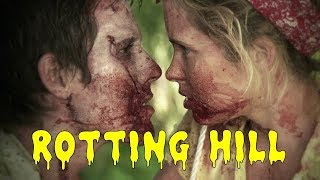 Гниющий холм \ Rotting Hill (ужасы, комедия, мелодрама)