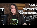 Smg Viewer's Comments #82 - Great Guitar Cabinets for less, what makes a GOOD music video
