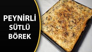 Peyrnili sütlü börek tarifi - Hazır yufkadan börek tarifleri