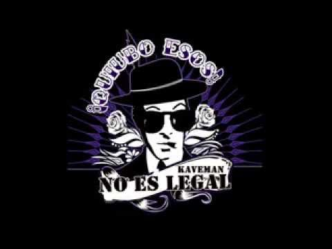 EL KAVEMAN - NO ES LEGAL - (ALBUM COMPLETO) 2012
