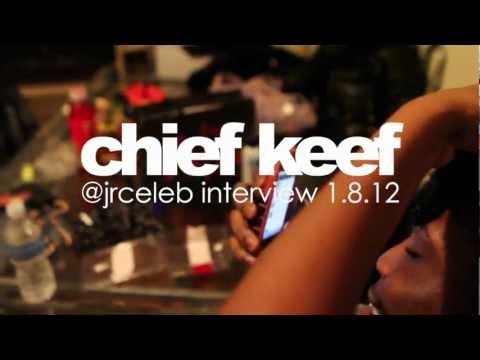 @JrCeleb Chief Keef interview featuring DJ Kenn