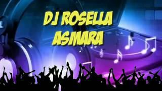 Dj rosella   Asmara
