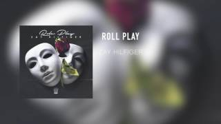 ZayHilfiger - Roll Play ( Official Audio )