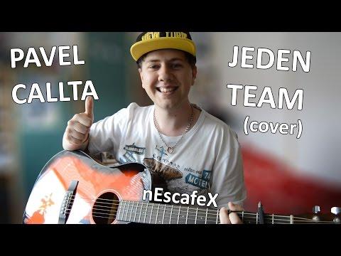 ''Pavel Callta - Jeden Team Cover'' Cover na Akustickou Kytaru + Zpěv (nEscafeX)