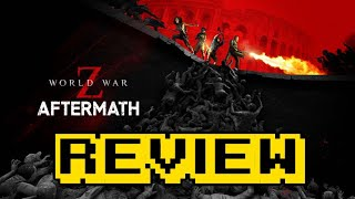 World War Z: Aftermath Review (Video Game Video Review)