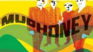 MUDHONEY - Where The Flavor Is