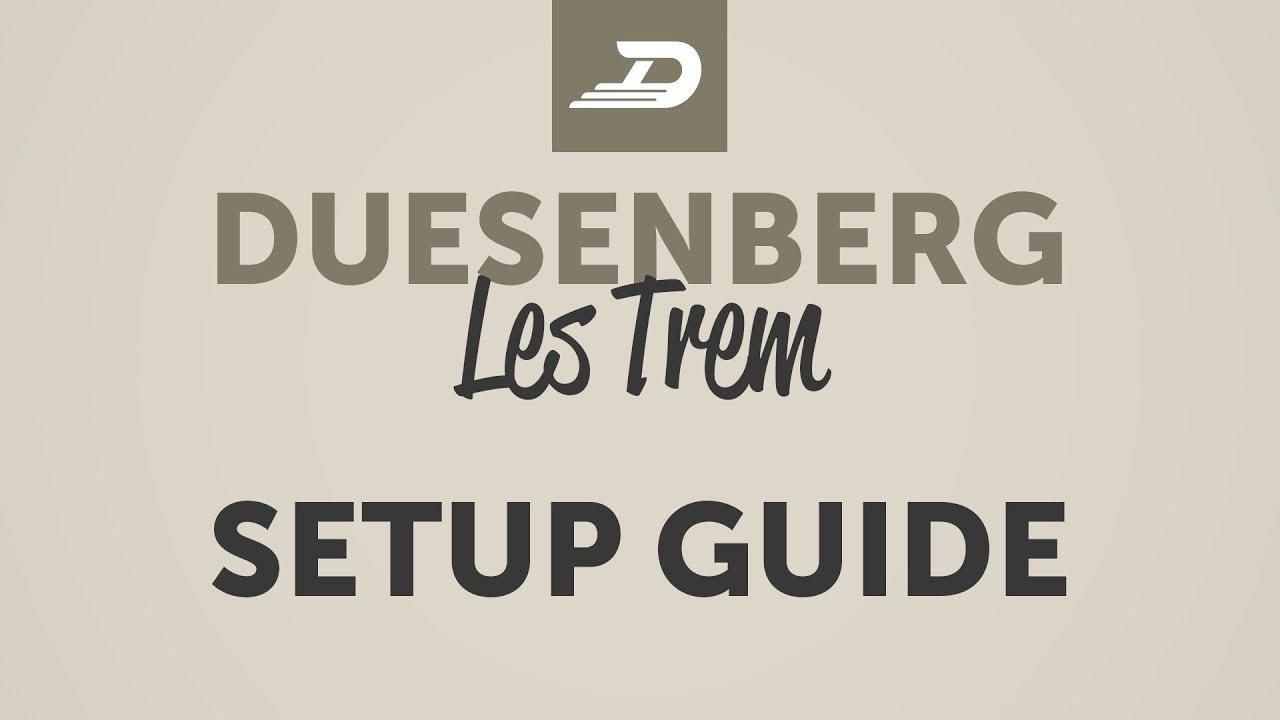 Duesenberg Les Trem II