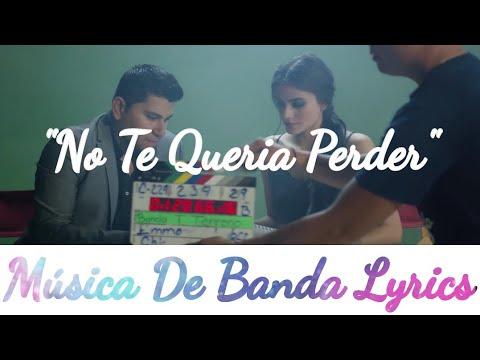 banda-todo-terreno---no-te-queria-perder(video-lyrics)(estreno,lo-más-nuevo)