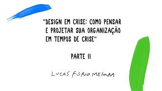 Design em Crise - Parte 2:  A Evolução do Mercado e o Setor 2,5