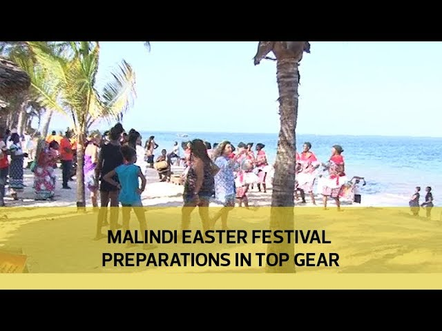 Malindi Easter festival preparations in top gear