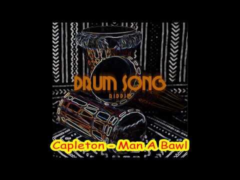 Capleton - Man A Bawl  (Drumsong Riddim)