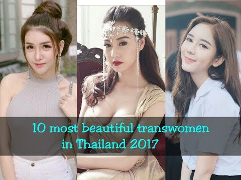 10 most beautiful transwomen in Thailand 2017
