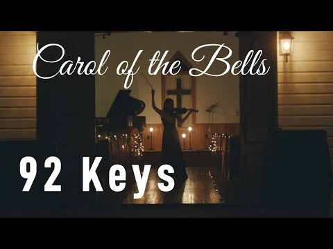 Carol of the Bells - Christmas Song - Violin and Piano Cover - 92 Keys