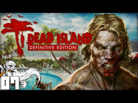 """THE HOTEL OF HELL NAW!!!"" - Dead Island Definitive Edition 1080p HD Gameplay Walkthrough"