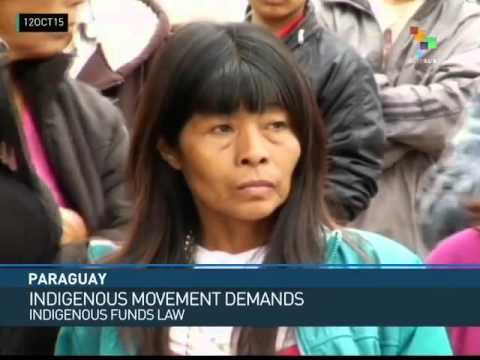 Paraguay: Indigenous Groups Demand Land Restitution, Funds Law