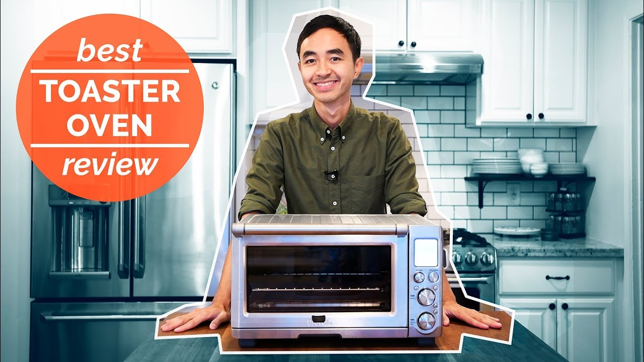 The Best Toaster Oven of 2018 - YouTube