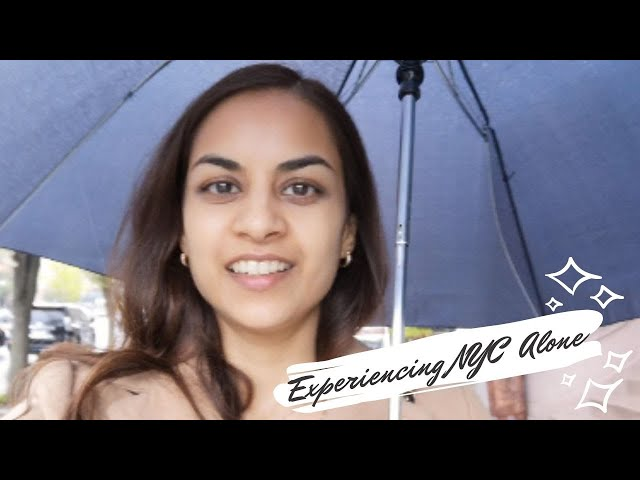 Experiencing New York alone and with a New Yorker | My First ever Vlog