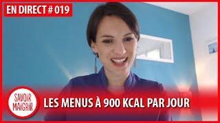 Les menus à 900 Kcal/jour une fois par semaine ? Consultation Savoir Maigrir #19