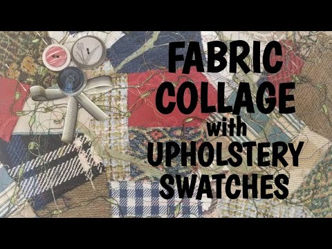 Fabric Collage Using Upholstery Swatches: A NEW OBSESSION!