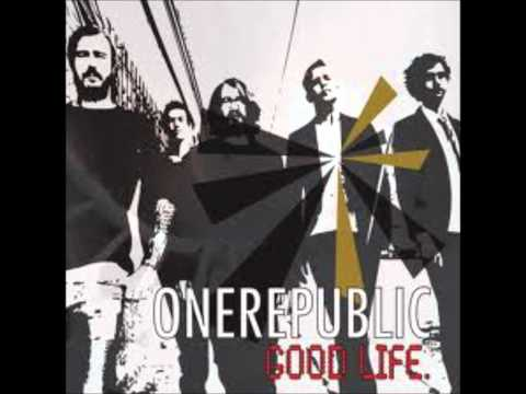 Good Life - (New Mix Version) Onerepublic