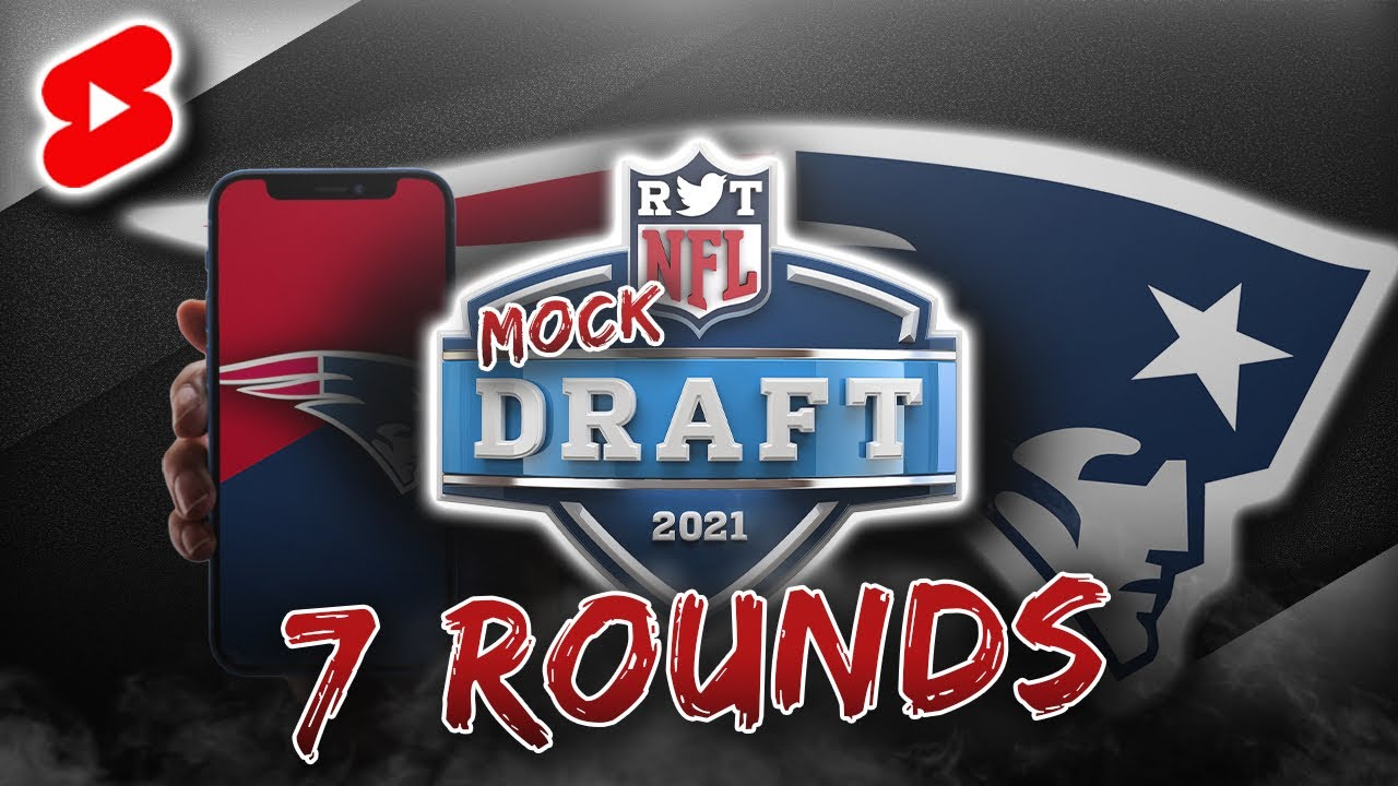 2021 Patriots 7-Round Mock Draft