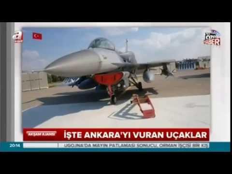 İşte Ankara'yı vuran uçaklar
