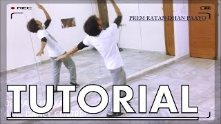 How to Dance | Tutorial no. 9 | PREM RATAN DHAN PAAYO | Bollywood Dance Tutorial
