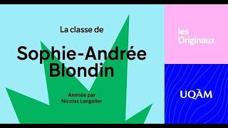 Les Originaux: Classe de Sophie-Andrée Blondin (B.A. Communication 1985)